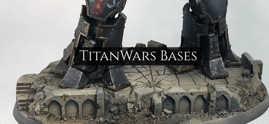 Titanwars resin bases for Titanicus